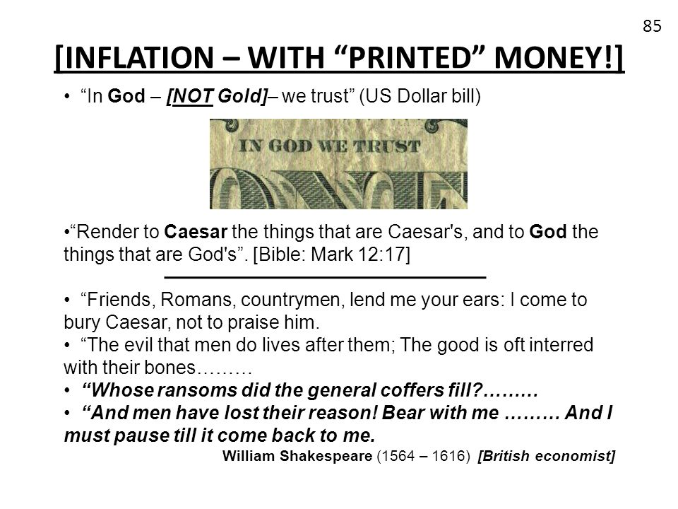 [INFLATION – WITH PRINTED MONEY!]